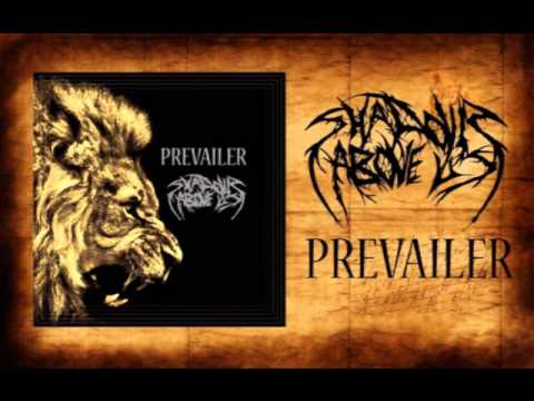 Shadows Above Us - Prevailer (FIRST SINGLE 2013)