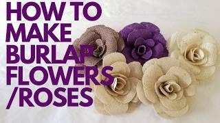 Learn How To Make Burlap Flowers/Roses. DIY Beautiful Burlap Crafts.