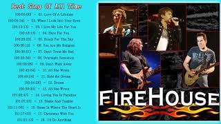 Firehouse Greatest Hits Album - Firehouse Best Songs - Firehouse New Playlist 2018