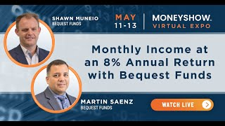 Monthly Income at an 8% Annual Return with Bequest Funds