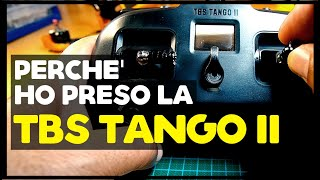 PERCHE' HO PRESO LA TBS TANGO II PRO ...?????   LE MIE PRIME IMPRESSIONI A CALDO TEST & REVIEW