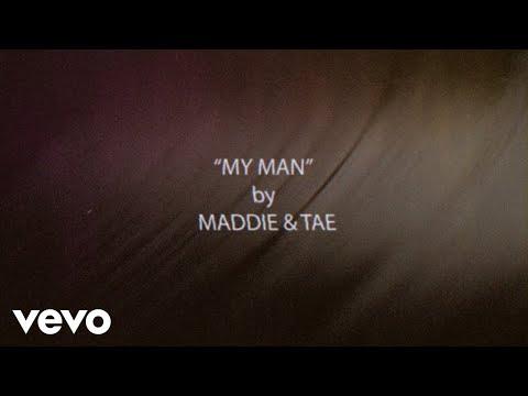 My Man <br>Lyric Video<br><font color='#ED1C24'>MADDIE & TAE</font>