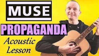 Muse   Propaganda Guitar Lesson   Acoustic Version Full Tutorial