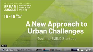 WU International Symposium URBAN JUNGLE: A new approach to Urban Challenges, meet BUILDs startups!