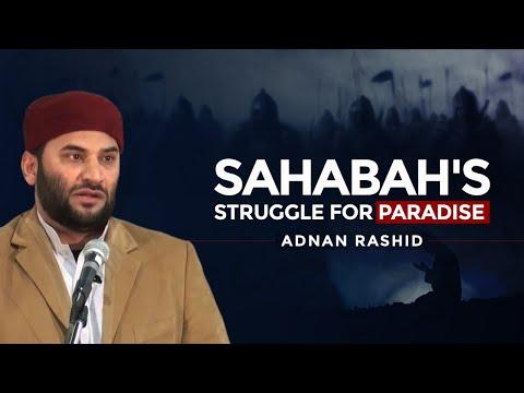 Sahabah's Struggle for Paradise - Adnan Rashid