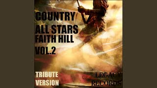 Someone Else's Dream (Originally Perfomed By Faith Hill) (Tribute Version)