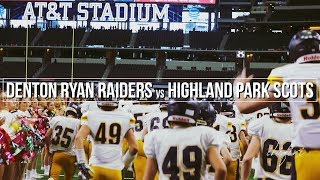 Denton Ryan Raiders vs Highland Park Scots | FOOTBALL HIGHLIGHTS