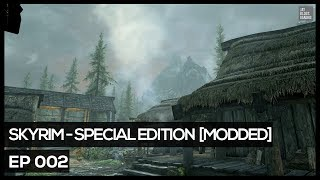 Skyrim Special Edition [Modded] #2 - Off To Riverwood