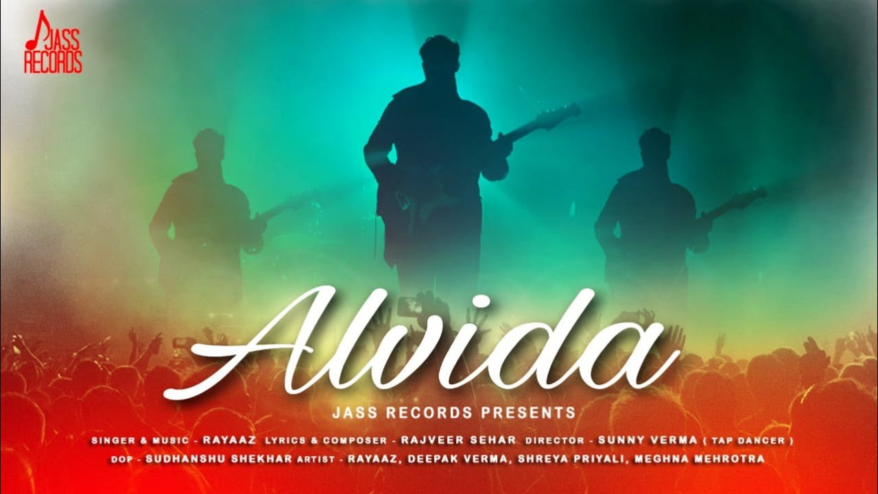ALVIDA Lyrics - RAYAAZ