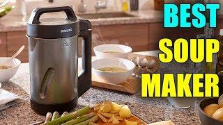 Best Soup Maker - Best Soy Milk and Soup Makers 2019