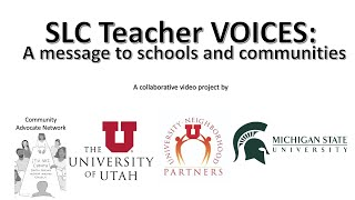 SLC Teacher Voices: A Message to Schools and Communities