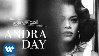 Andra Day - Forever Mine [Audio]