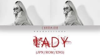 CHANMINA (ちゃんみな) - Lady (JPN, ROM, ENG) Lyrics