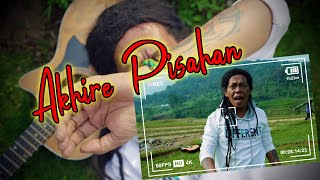 AKHIRE PISAHAN- CAK SODIQ  || TRESNOKU WES ILANG KABUR KOYO LAYANGAN  ( OFFICIAL MUSIC VIDEO )