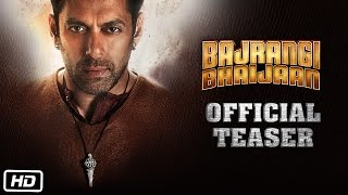 Bajrangi Bhaijaan Official Teaser ft Salman Khan