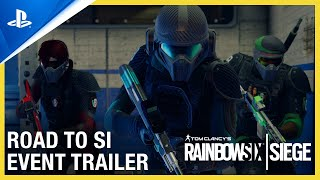 PlayStation Rainbow Six Siege: Road to SI Event Trailer | PS4 anuncio