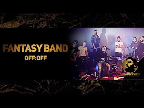 FANTASY BAND - OFF:OFF (LIVE VIDEO, 2017) / Група Фантазия - OFF:OFF