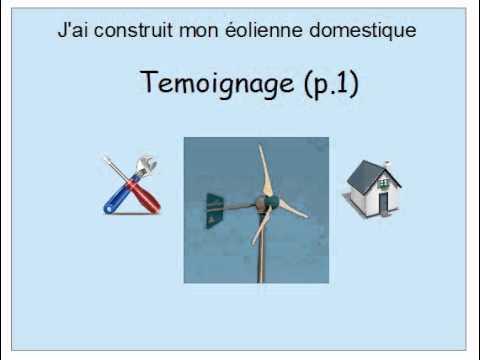 comment construire une eolienne pour particulier la. Black Bedroom Furniture Sets. Home Design Ideas