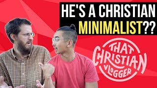 Christian Minimalism & Living a Meaningful Life