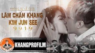 NHỮNG THƯỚC PHIM CHƯA ĐƯỢC CÔNG CHIẾU TRONG LỄ CƯỚI | Lâm Chấn Khang - Kim Jun See 2019