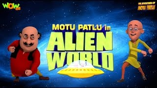 Motu Patlu Cartoons In Hindi |  Animated Movie | Alien World | Wow Kidz