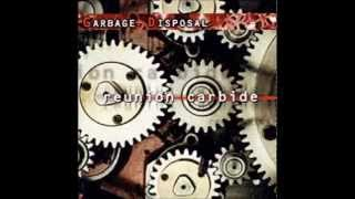 Garbage Disposal - Proximity Of The End