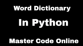 Tutorial 4: Create Word Dictionary in Python