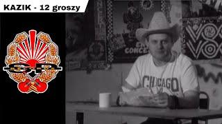 Kadr z teledysku 12 Groszy tekst piosenki Kazik