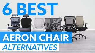 Top 6 Herman Miller Aeron Chair Alternatives