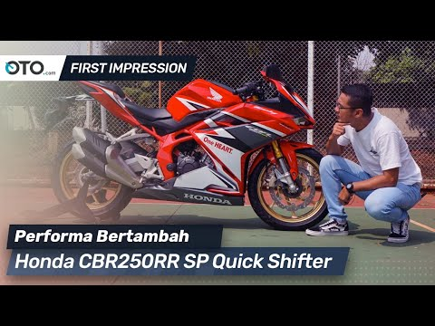 Honda CBR250RR SP Quick Shifter | First Impression | Performa Bertambah | OTO.com