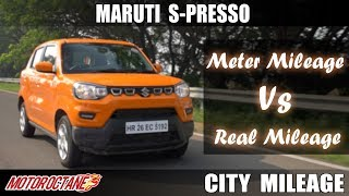 Maruti S-Presso - Meter Mileage Vs Real Mileage | Hindi | MotorOctane