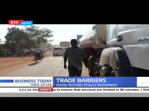 Trade Barriers: Covid testing stalls movement causing congestion at the border