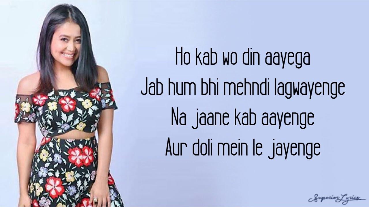 Yaad Piya Ki Aane Lagi Lyrics - Neha Kakkar