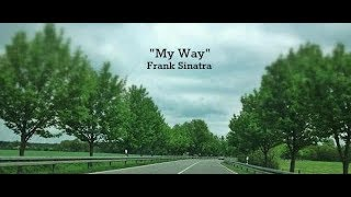 My Way (Lyrics) - Frank Sinatra