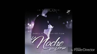 DARELL - LA NOCHE ES LARGA - ft MR. JAVY THE FLOW