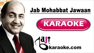 Jab Mohabbat Jawaan - Video Karaoke - Mohammad Rafi - by