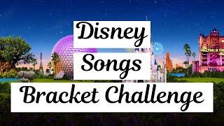 Disney Songs Bracket Challenge - 128 Of the Best