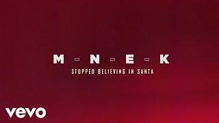 MNEK   Stopped Believing In Santa (Audio)