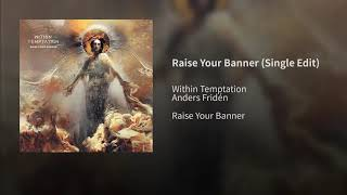 Raise Your Banner (Single Edit)