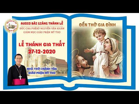 Đức Cha Phêrô suy niệm: LỄ THÁNH GIA THẤT