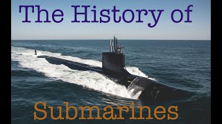 Ep 22: The History Of Submarines