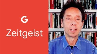 Why We Need to Treat the Pandemic Like Soccer | Malcolm Gladwell | Google Zeitgeist 2020