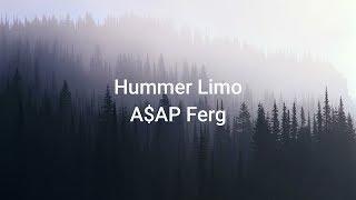 A$AP Ferg   Hummer Limo ( Lyrics )