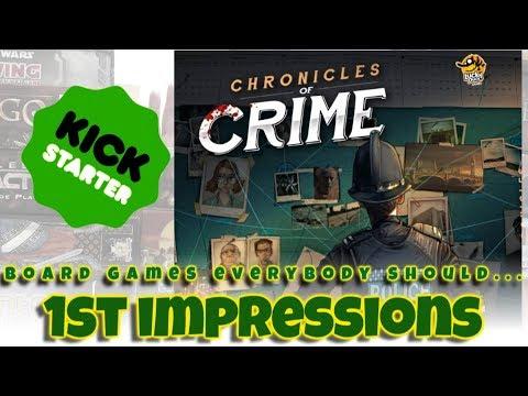 Chronicles of Crime (Kickstarter) - 1st Impressions