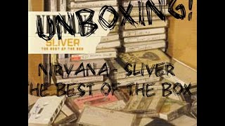 NIRVANA- SLIVER (The best of the box) - CD UNBOXING!