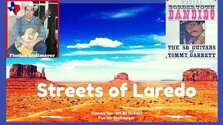 STREETS OF LAREDO, VAYA CON DIOS,  LA PALOMA (Tommy Garrett , Florian Stollmayer)