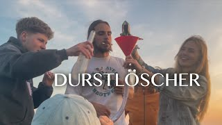 Durstlöscher Music Video
