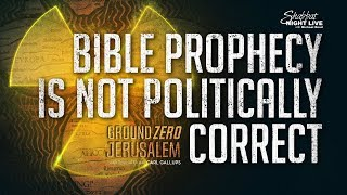 Bible Prophecy Is Not Politically Correct