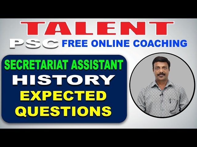 KERALA PSC | Degree Level | Secretariat Assistant | HISTORY | EXPECTED QUESTIONS-1