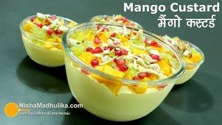 Mango Custard Recipe – मैंगो कस्टर्ड – Fruit Custard with Mango – Mango Custard Delight